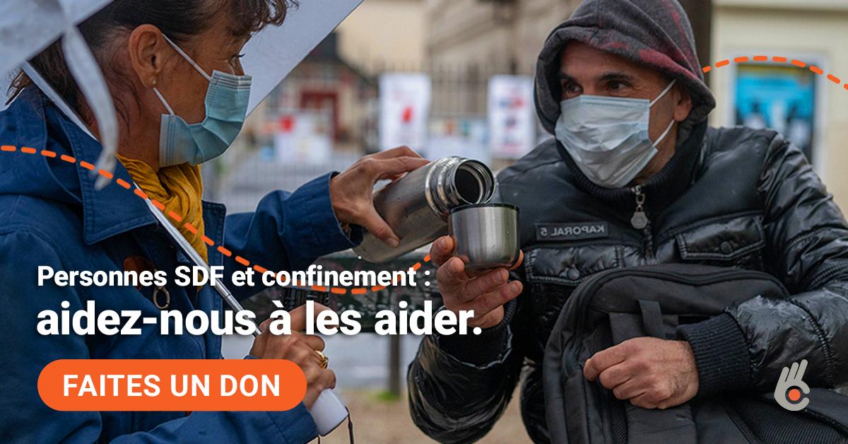 Personnes SDF et confinement : aidez-nous à les aider. Faites un don !